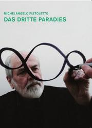 Pistoletto_DrittesParadies
